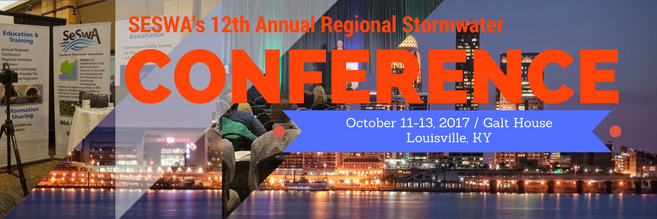 12th Annaul Regional Stormwater Conference - October 11-13, 2017 - Louisville, KY